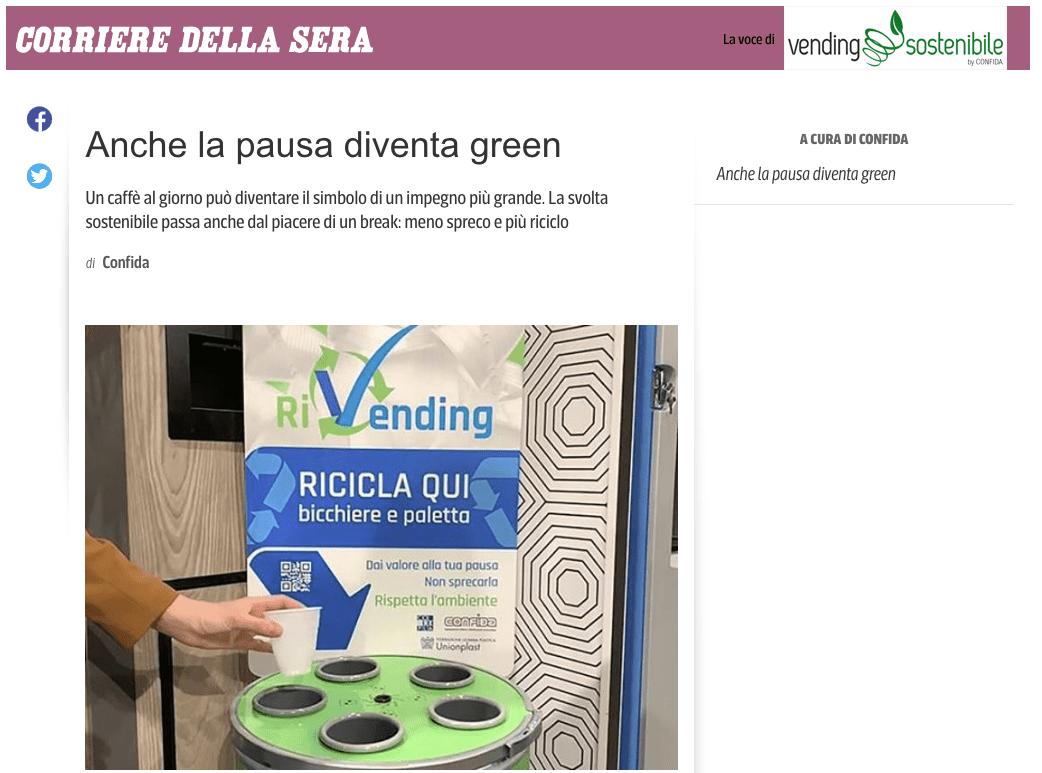 Corriere della Sera > Con RiVending la pausa diventa green